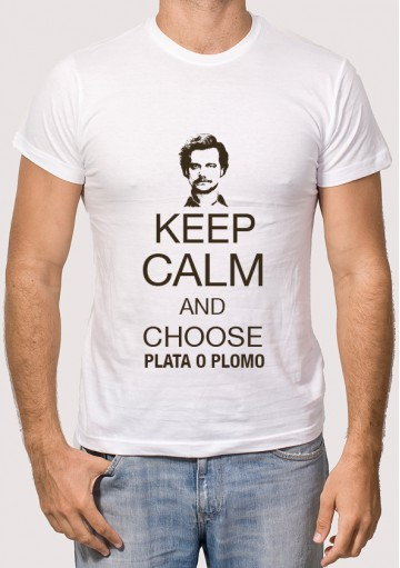 Keep calm and choose plata o plomo