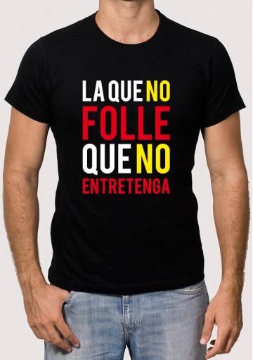 Camiseta la que no folle