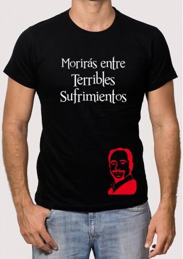 Camiseta Morirás entre Terribles Sufrimientos
